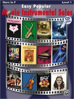 Easy Popular Movie Instrumental Solos: Horn in F, Book & CD