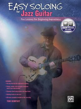 Easy Soloing for Jazz Guitar: Book & CD