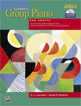 Alfred's Group Piano for Adults Student Book, Bk 2: Book & CD-ROM