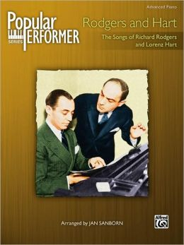 Popular Performer Rodgers and Hart: The Songs of Richard Rodgers and Lorenz Hart