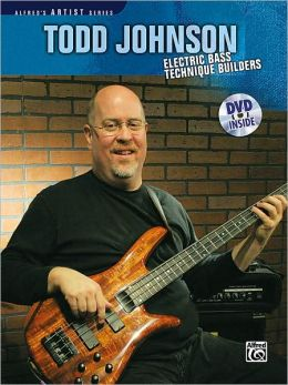 Todd Johnson Electric Bass Technique Builders: Book & DVD