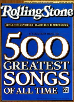 Selections from Rolling Stone Magazine's 500 Greatest Songs of All Time: Classic Rock to Modern Rock (Easy Guitar TAB)