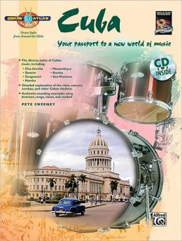 Drum Atlas Cuba: Your passport to a new world of music, Book & CD
