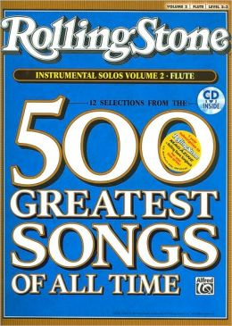 Selections from Rolling Stone Magazine's 500 Greatest Songs of All Time (Instrumental Solos), Vol 2: Flute, Book & CD
