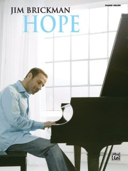 Jim Brickman -- Hope: Piano Solos