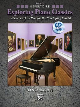 Exploring Piano Classics: Repertoire, Level 3