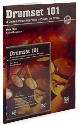 Drumset 101: A Contemporary Approach to Playing the Drums, Book & DVD