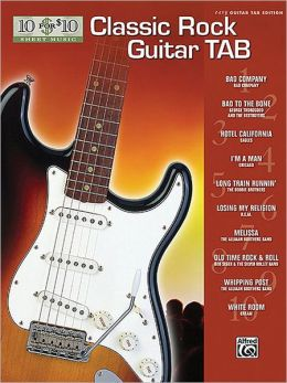 10 for 10 Classic Rock Guitar Tab: Easy Guitar TAB