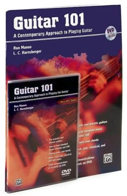 Guitar 101: A Contemporary Approach to Playing Guitar, Book & DVD