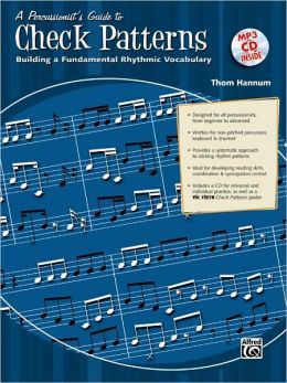 A Percussionist's Guide to Check Patterns: Building a Fundamental Rhythmic Vocabulary, Book & CD