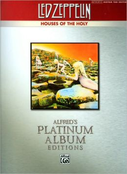 Alfred's Platinum Album Editions: Led Zeppelin Houses of the Holy