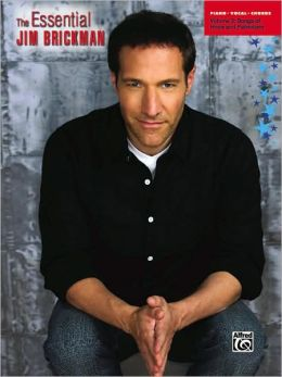 The Essential Jim Brickman, Vol. 3: Songs of Hope and Patriotism (Piano/Vocal/Chords)