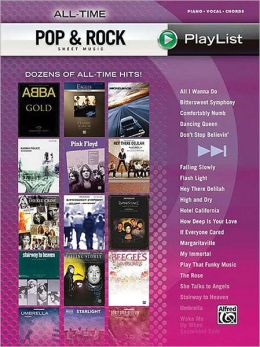 All-Time Pop & Rock Hits Sheet Music Playlist: Piano/Vocal/Chords (Sheet Music Playlist Series)