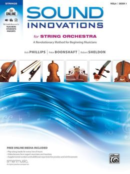 Sound Innovations for String Orchestra, Bk 1: A Revolutionary Method for Beginning Musicians (Viola), Book, CD & DVD