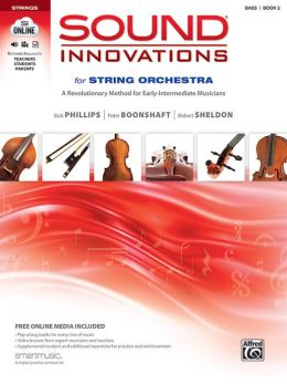 Sound Innovations for String Orchestra, Bk 2: A Revolutionary Method for Early-Intermediate Musicians (Bass), Book, CD & DVD