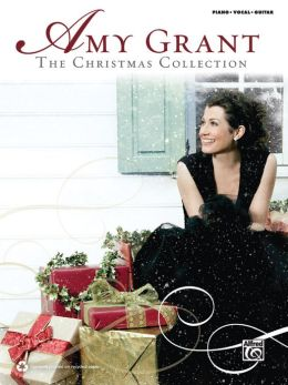 Amy Grant -- The Christmas Collection: Piano/Vocal/Guitar