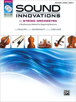 Sound Innovations for String Orchestra, Book 1: Teacher's Score (Sound Innovations Series)