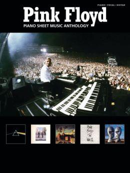 Pink Floyd: Piano Sheet Music Anthology (Piano/Vocal/Guitar)