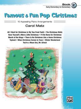 Famous & Fun Pop Christmas, Bk 2