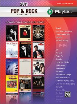 2011 Pop & Rock Sheet Music Playlist: Songs That Made the Year!?(Piano/Vocal/Guitar)