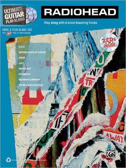 Ultimate Guitar Play-Along Radiohead: Authentic Guitar TAB, Book & 2 Enhanced CDs
