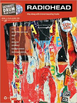 Ultimate Drum Play-Along Radiohead: Authentic Drum, Book & 2 Enhanced CDs