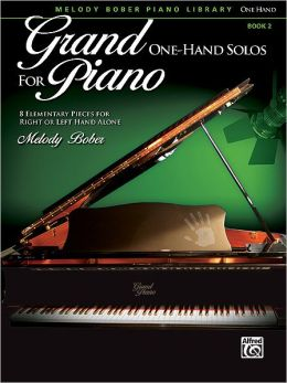 Grand One-Hand Solos for Piano, Bk 2: 8 Elementary Pieces for Right or Left Hand Alone
