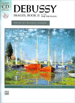 Images, Bk 2 (Alfred Masterwork Edition Series)