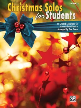 Christmas for Students, Bk 3: 11 Graded Selections for Intermediate Pianists
