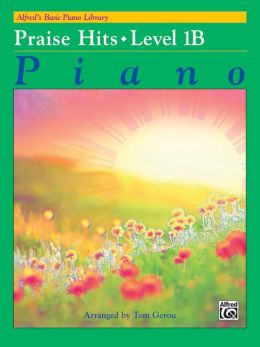 Alfred's Basic Piano Course Praise Hits, Bk 1B