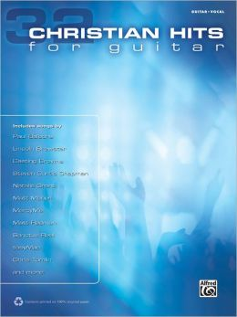 32 Christian Hits for Guitar: Guitar Vocal