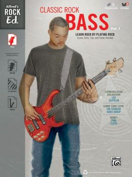 Alfred's Rock Ed. -- Classic Rock Bass, Vol 1: Easy Bass TAB, Book & CD-ROM
