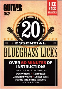 Guitar World -- 20 Essential Bluegrass Licks: Over 60 minutes of instruction!, DVD
