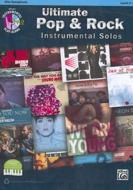Ultimate Pop Instrumental Solos: Alto Sax, Book & CD