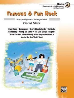 Famous & Fun Rock, Bk 3