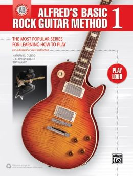 Alfred's Basic Rock Guitar, Bk 1: The Most Popular Series for Learning How to Play