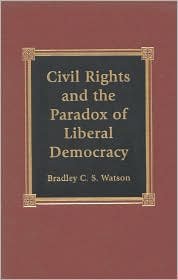 Civil Rights and the Paradox of Liberal Democracy