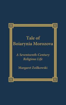 Tale Of Boiarynia Morozova