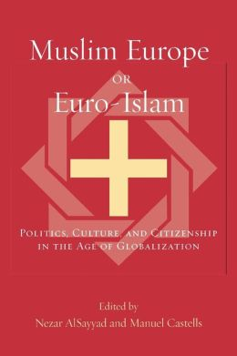 Muslim Europe Or Euro-Islam
