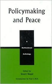 Policymaking and Peace: A Multinational Anthology