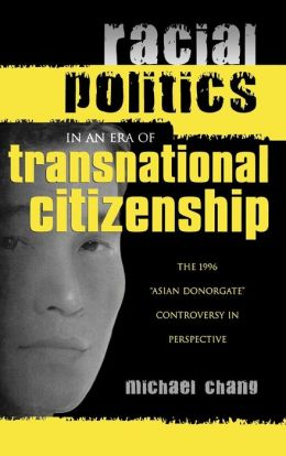 Racial Politics In An Era Of Transnational Citizenship