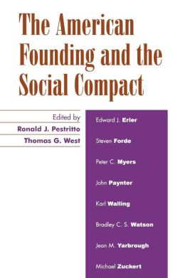 American Founding And The Social Compact