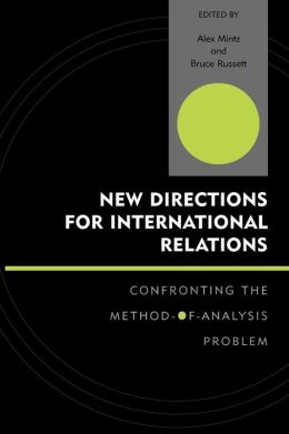 New Directions for International Relations: Confronting the Method-of-Analysis Problem