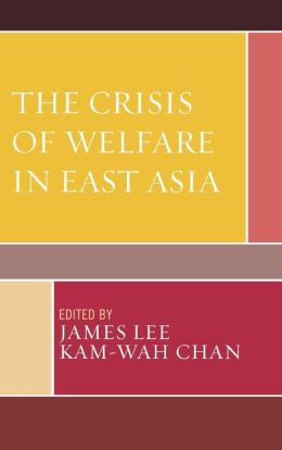Crisis of Welfare in East Asia