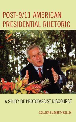Post-9/11 American Presidential Rhetoric