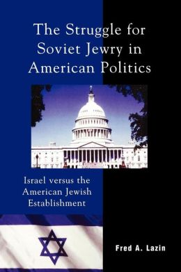 Struggle For Soviet Jewry In American Politics