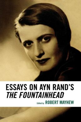 essays over the fountainhead Read howard roark in the fountainhead free essay and over 88,000 other research documents howard roark in the fountainhead ayn rand's the fountainhead presented.