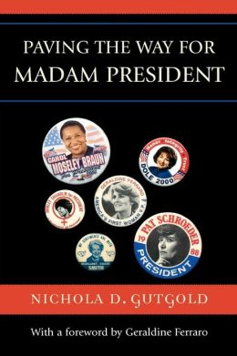 Paving the Way for Madam President
