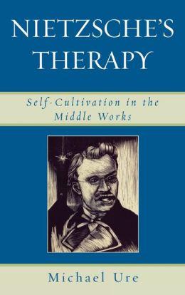 Nietzsche's Therapy