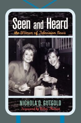 Seen and Heard: The Women of Television News
